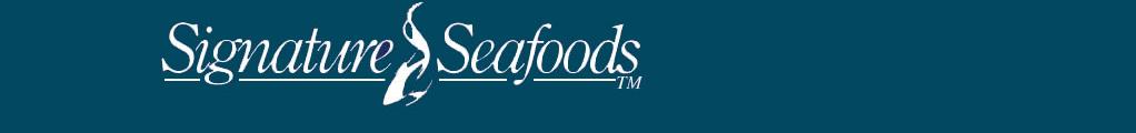 Signature Seafoods